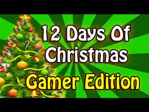 12 days of christmas gamer edition xbox one ps4 pc - 12 Days Of Christmas Youtube