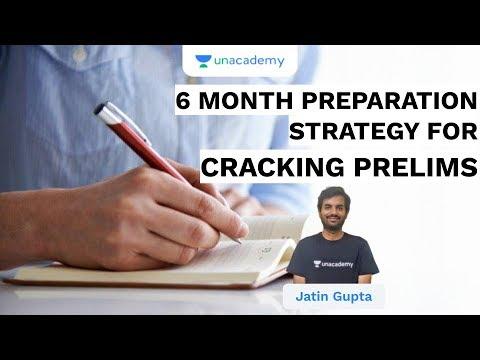 6 Month Preparation Strategy For Cracking Prelims | UPSC CSE/IAS 2020 |  Jatin Gupta