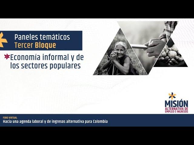 Panel economía informal y de los sectores populares