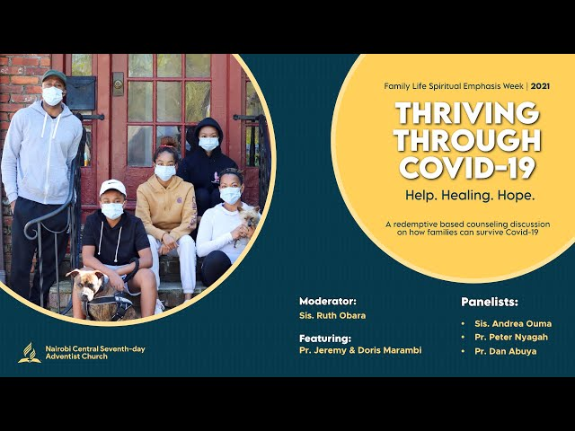 Thriving Through Covid-19: Help, Healing & Hope - Panel Discussion