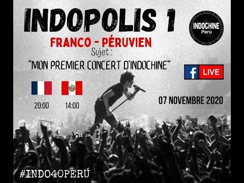 INDOPOLIS N° 01: Franco peruano - Mi primer concierto de Indochine