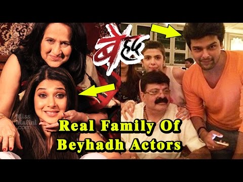 Beyhadh Actors Real Life Family- Unseen Pics