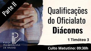 Qualificações do oficialato - Diáconos