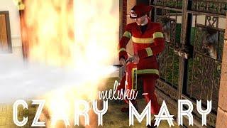 The Sims 3: Czary Mary z Meliską #31 - Daniel Strażakiem!