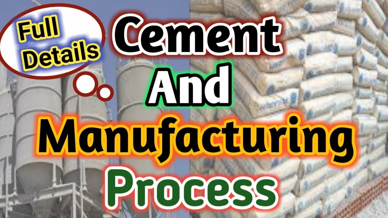 What is Cement and its Manufacturing Process full details in Hindi/English