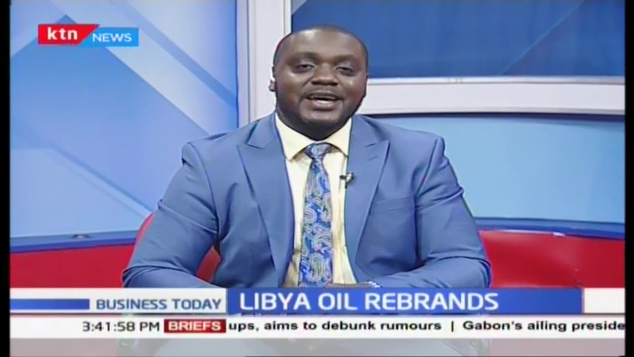 Libya oil re-brands throughout Kenya | Business Today 29/11/2018