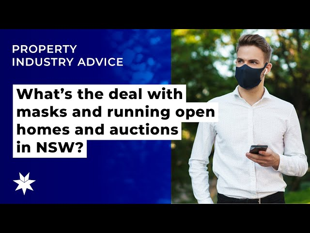What's the deal with masks and running open homes and auctions in NSW?