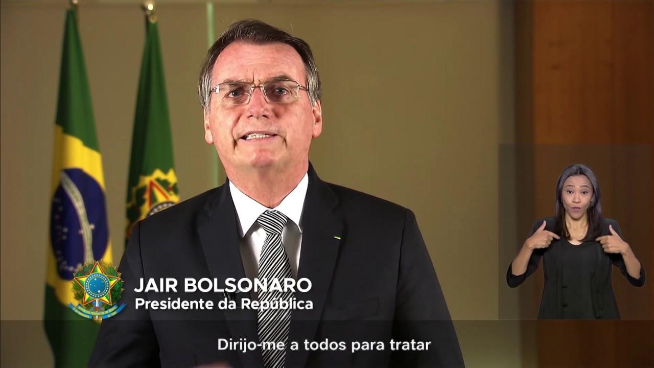 Pronunciamento do Excelentíssimo Senhor Presidente da República, Jair Bolsonaro