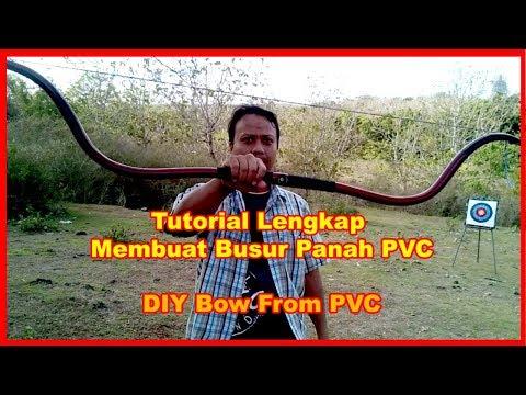 Tutorial Lengkap Pembuatan Busur Panah PVC model Horse bow (DIY Bow From PVC)