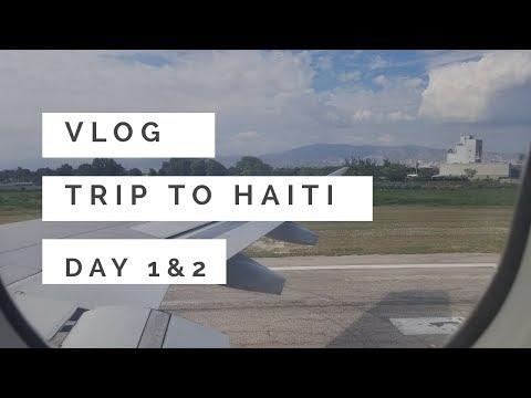 VLOG: Vacay in Haiti!! (Day 1 and 2)