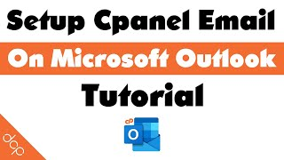 How to setup Cpanel Email on Microsoft Outlook 365 Business
