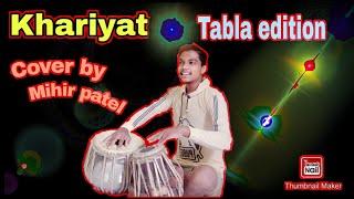 Khairiyat (Sushant singh rajput) | Chichhore | Tabla cover | Mihir patel