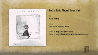 Have Mercy - Let