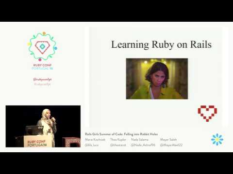 Rails Girls Summer of Code: Falling into Rabbit Holes @ RubyConf Portugal'16