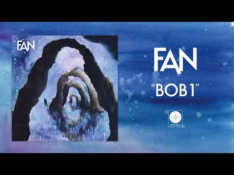 FAN - Bob1 [OFFICIAL AUDIO]