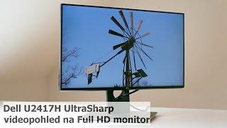 Dell U2417H UltraSharp - videopohled na monitor