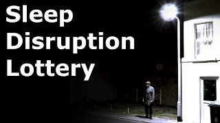 Sleep Disruption Lottery