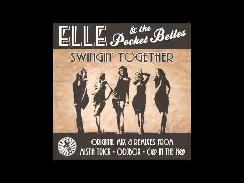 Elle & The Pocket Belles - Swingin' Together - C@ in the H@ remix