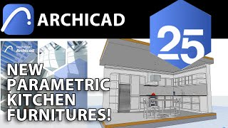 Experience with New Archicad 25 Kitchen Furnitures
