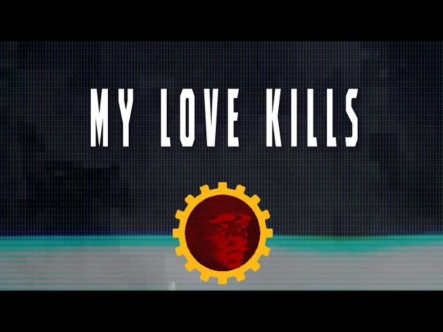 My Love Kills - Second extract «My Last Words» of their debut album «Glitch».