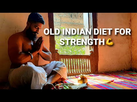 Old Indian Diet for Strength