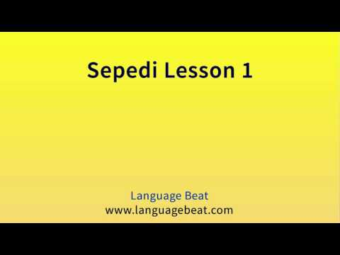 Learn Sepedi : Lessons 1- 26 for Beginners