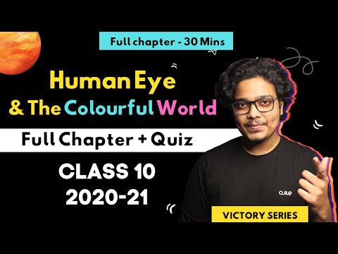 Human Eye and the Colourful World One Shot   Victory Series!   30 mins   Class 10 2020-21