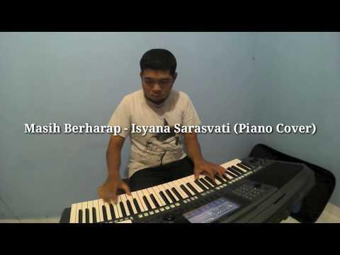 "Masih Berharap - Isyana Sarasvati ""OST. Ayat-ayat Cinta 2"" (Piano Cover)"