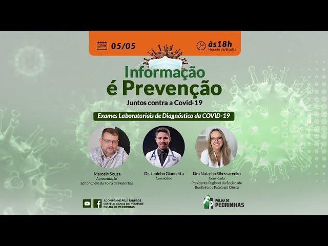 AO VIVO   Informação é Prevenção - Juntos contra a Covid-19