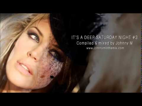 Download It's A Deep Saturday Night #3 / One Hour+ Deep House Set
