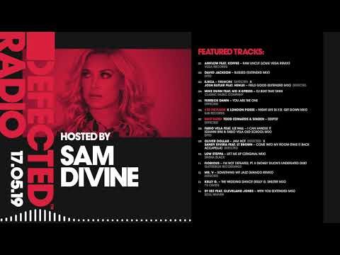 Defected Radio Show Presented By Sam Divine - 17.05.19