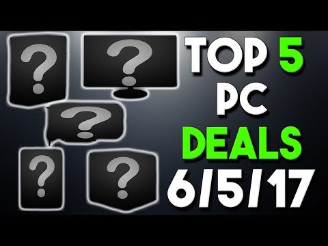 Top 5 PC Hardware Deals of the Week 6/5/17