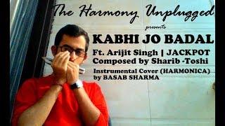 KABHI JO BADAL BARSE || Ft. Arijit Singh || JACKPOT || Sharib - Toshi || Instrumental Cover by Basab