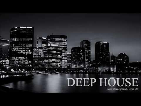 Deep House Mix 052 | Love Underground | Grau DJ