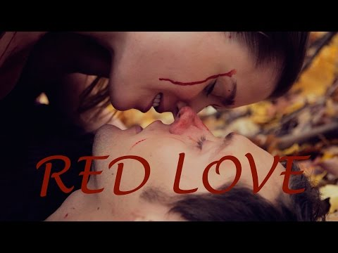 RED LOVE: A Twisted Short Film