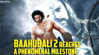 #Baahubali2 Reaches a Phenomenal Milestone