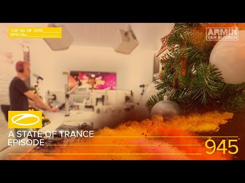 A State Of Trance Episode 945 (#ASOT945) [TOP 50 Of 2019 Special] – Armin van Buuren