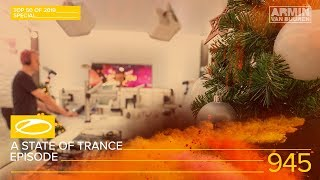 A State Of Trance Episode 945 (#ASOT945) [TOP 50 Of 2019 Special] - Armin van Buuren