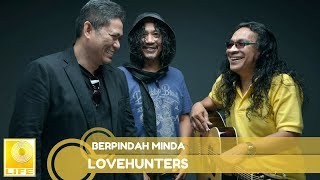 Video Lovehunters- Berpindah Minda download MP3, 3GP, MP4, WEBM, AVI, FLV Juni 2018