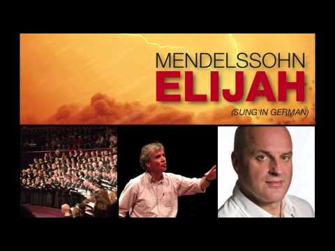 Royal Choral Society: Elijah, Barbican, London:  Tuesday 2nd July 2013