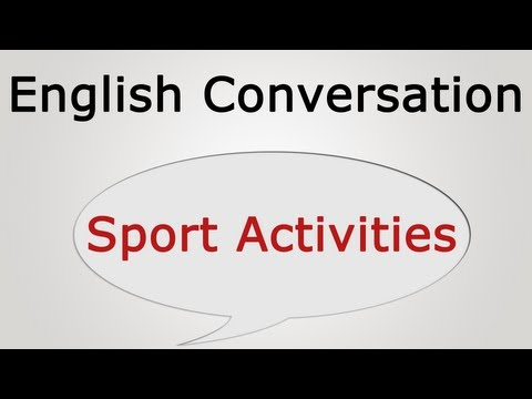 learn English conversation: Sport Activities - YouTube