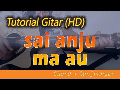 [Chord Gitar] SAI ANJU MA AU - Belajar Gitar Lagu Batak