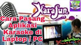 Download Mp3 Cara Pasang Aplikasi Karaoke di Laptop PC