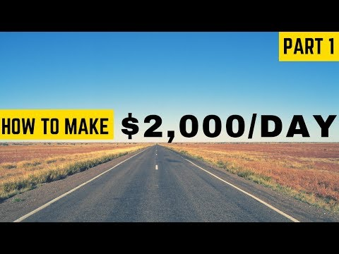 Affiliate Marketing for Beginners – How to Make $2,000 a Day: Part 1