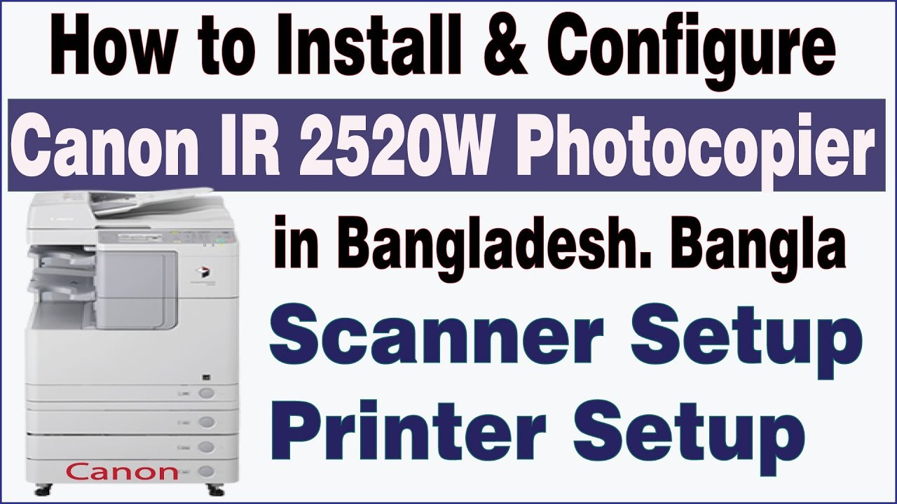 Canon IR2520w Photocopier Complete setup | Scanning, Printing, Networking  Troubleshooting|MsquareiT