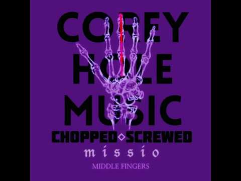 Missio - Middle Fingers (CHOPPED N SCREWED)