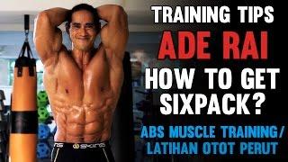 Tips Ade Rai - Cara Mendapatkan Perut Sixpack - Latihan Otot Perut