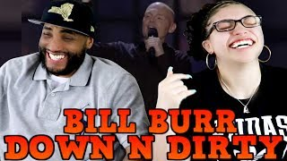MY DAD REACTS Bill Burr on Down n Dirty REACTION