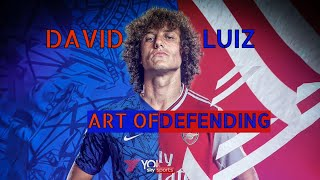 David Luiz - Art of Defending