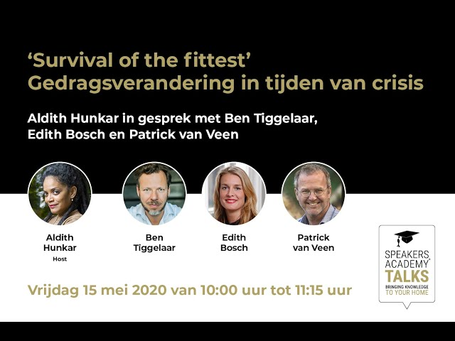 "Speakers Academy Talks - ""Survival of the fittest"" - gedragsverandering in tijden van crisis"